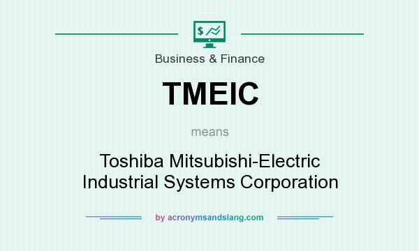 what does tmeic mean? - definition of tmeic - tmeic stands for