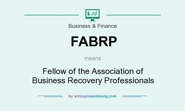 What does FABRP mean? It stands for Fellow of the Association of Business Recovery Professionals