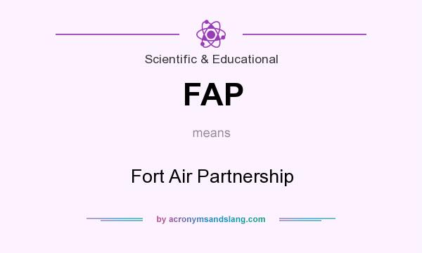 What does FAP mean? It stands for Fort Air Partnership
