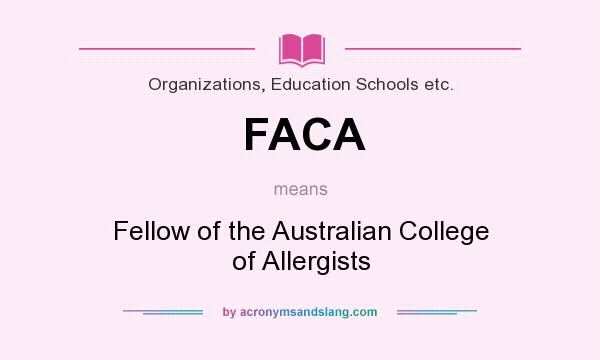 What does FACA mean? It stands for Fellow of the Australian College of Allergists