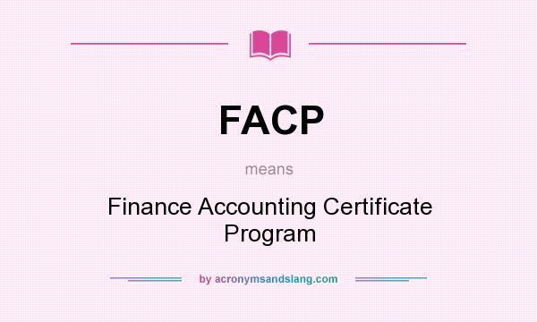 FACP - Finance Accounting Certificate Program in Undefined by ...