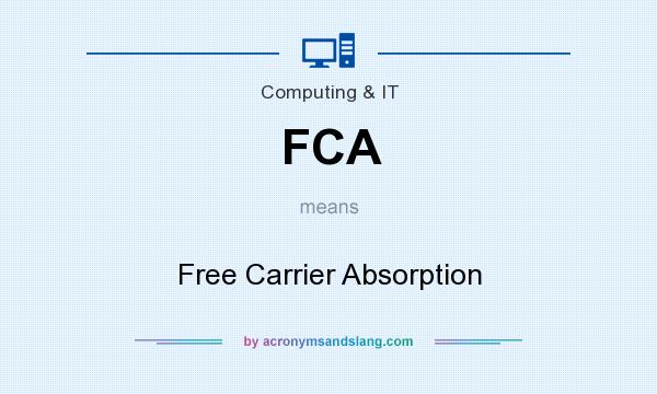 What does FCA mean? It stands for Free Carrier Absorption