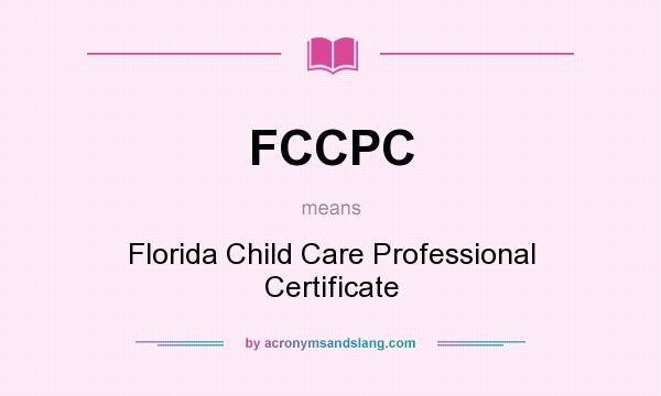 FCCPC - Florida Child Care Professional Certificate in Undefined by ...