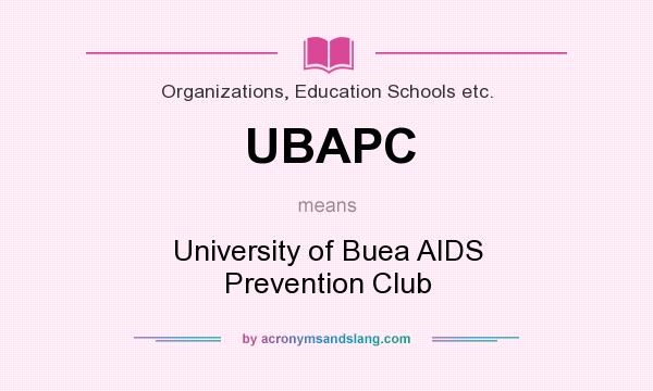 What does UBAPC mean? It stands for University of Buea AIDS Prevention Club