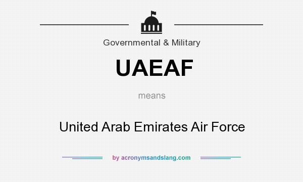 What does UAEAF mean? It stands for United Arab Emirates Air Force