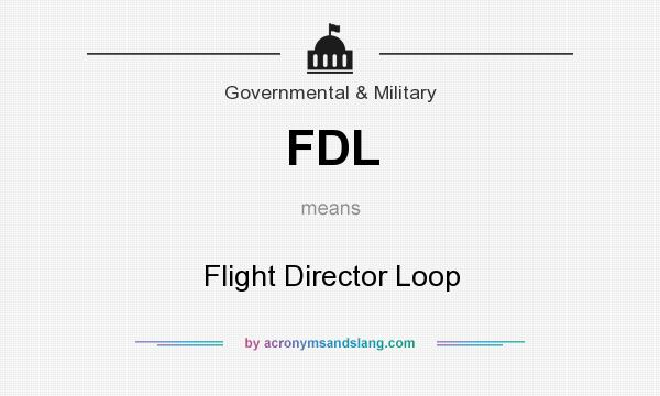 What does FDL mean? It stands for Flight Director Loop