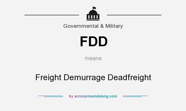 What does FDD mean? It stands for Freight Demurrage Deadfreight