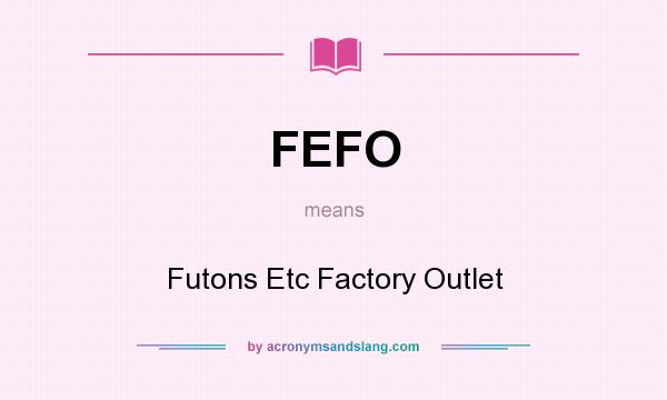 Fefo Futons Etc Factory Outlet In