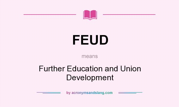what does feud mean definition of feud feud stands for further