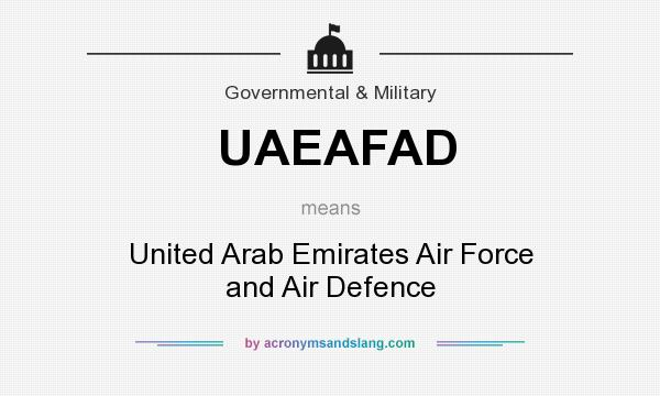 What does UAEAFAD mean? It stands for United Arab Emirates Air Force and Air Defence