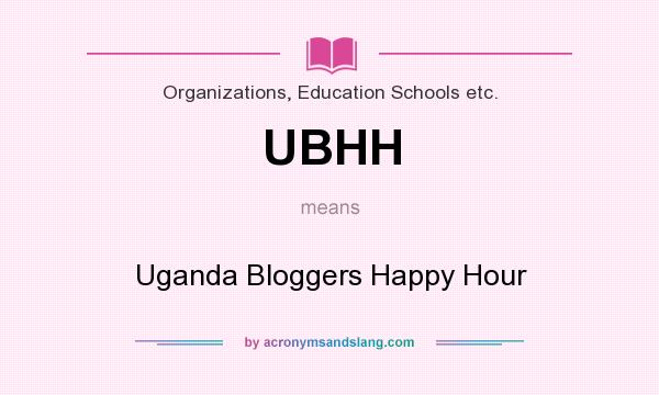 What does UBHH mean? It stands for Uganda Bloggers Happy Hour