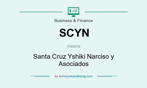 What does SCYN mean? It stands for Santa Cruz Yshiki Narciso y Asociados