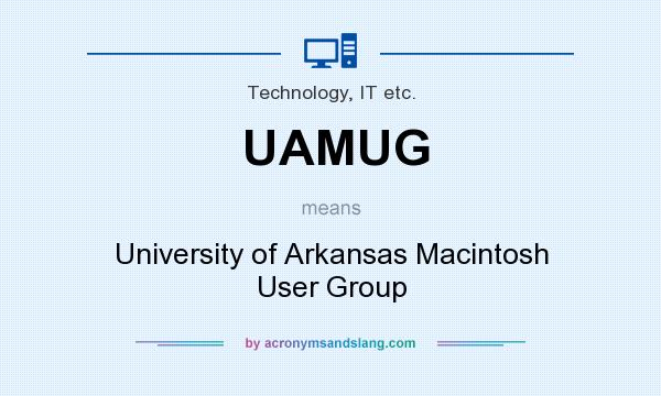 What does UAMUG mean? It stands for University of Arkansas Macintosh User Group