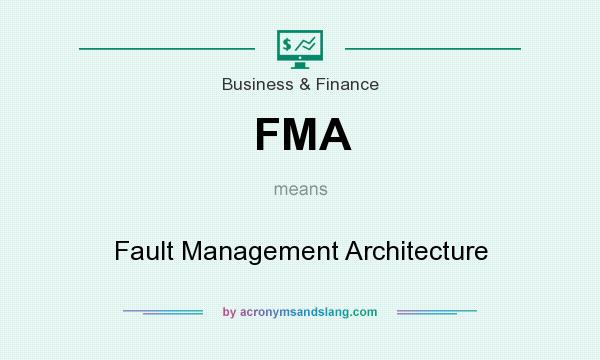 What does FMA mean? It stands for Fault Management Architecture