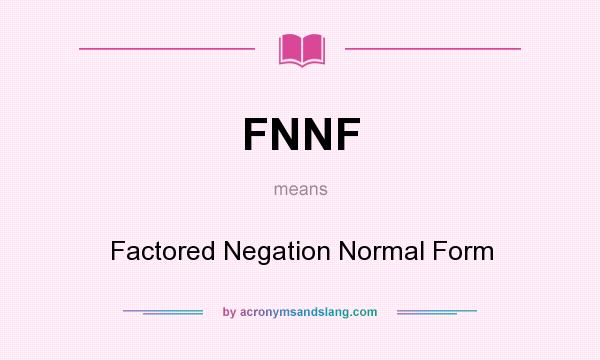 What does FNNF mean? - Definition of FNNF - FNNF stands for ...