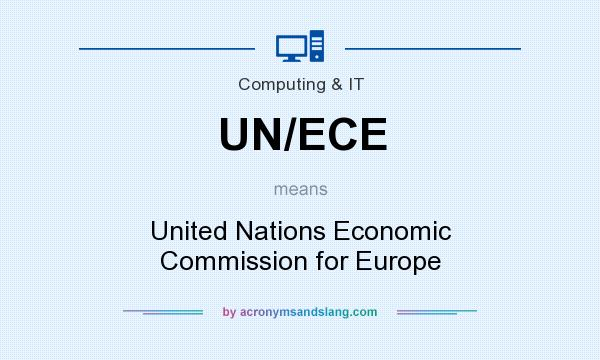 What does UN/ECE mean? It stands for United Nations Economic Commission for Europe