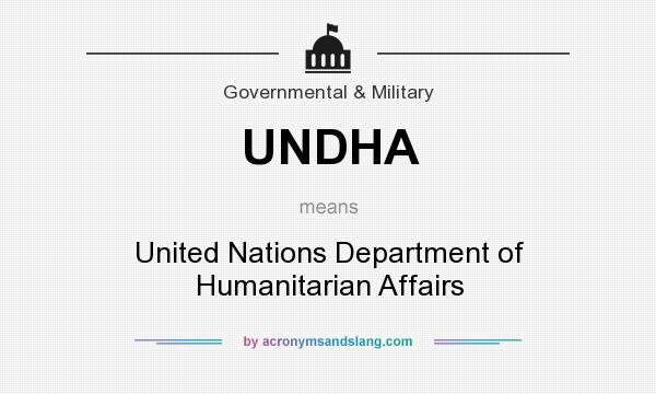 What does UNDHA mean? It stands for United Nations Department of Humanitarian Affairs