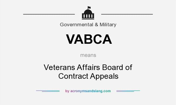 What does VABCA mean? It stands for Veterans Affairs Board of Contract Appeals