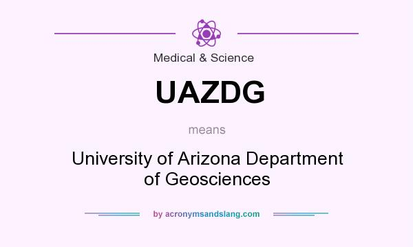 What does UAZDG mean? It stands for University of Arizona Department of Geosciences