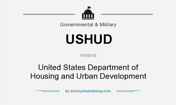 What does USHUD mean? It stands for United States Department of Housing and Urban Development