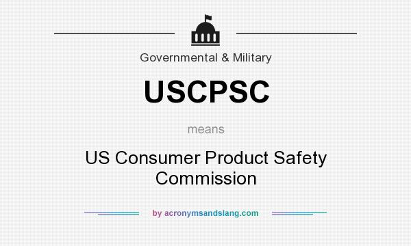 What does USCPSC mean? It stands for US Consumer Product Safety Commission