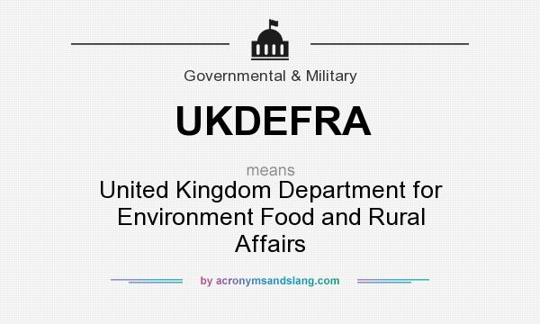 What does UKDEFRA mean? It stands for United Kingdom Department for Environment Food and Rural Affairs