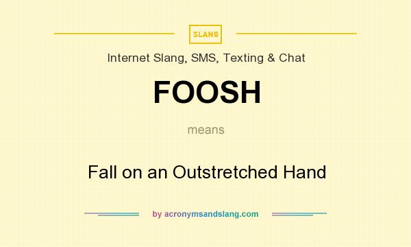 What does FOOSH mean? It stands for Fall on an Outstretched Hand