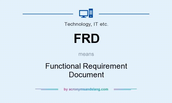 Frd  Functional Requirement Document In Technology It Etc By