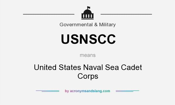 What does USNSCC mean? It stands for United States Naval Sea Cadet Corps