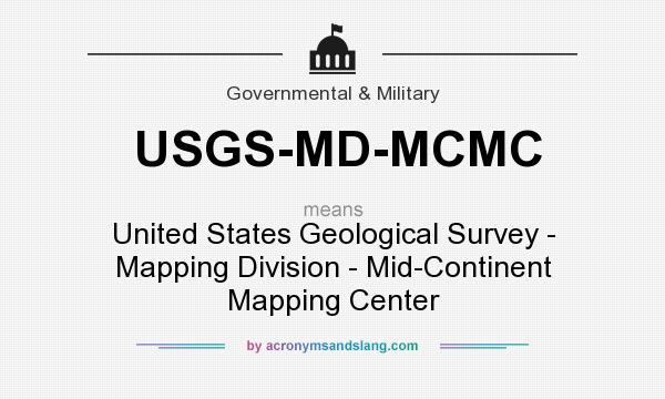 What does USGS-MD-MCMC mean? It stands for United States Geological Survey - Mapping Division - Mid-Continent Mapping Center