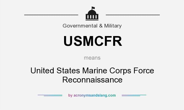 What does USMCFR mean? It stands for United States Marine Corps Force Reconnaissance