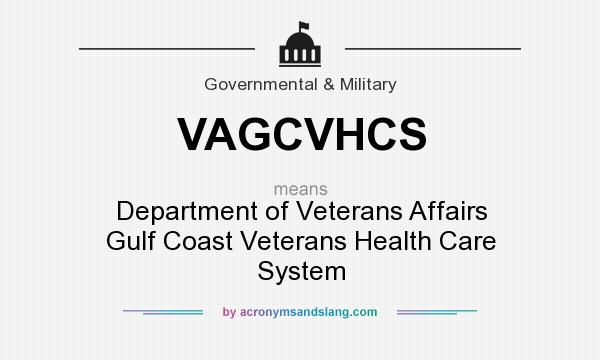 What does VAGCVHCS mean? It stands for Department of Veterans Affairs Gulf Coast Veterans Health Care System