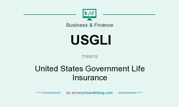 What does USGLI mean? It stands for United States Government Life Insurance