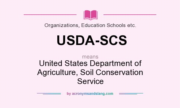 What does USDA-SCS mean? It stands for United States Department of Agriculture, Soil Conservation Service