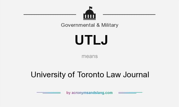 What does UTLJ mean? It stands for University of Toronto Law Journal