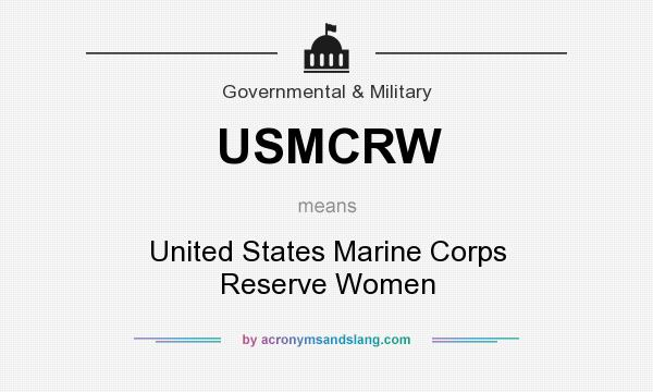 What does USMCRW mean? It stands for United States Marine Corps Reserve Women