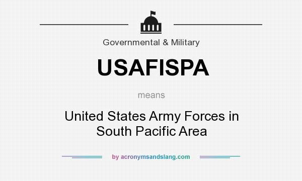 What does USAFISPA mean? It stands for United States Army Forces in South Pacific Area