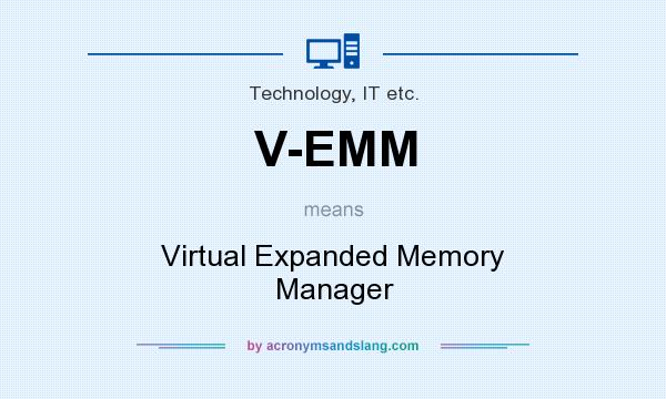 What does V-EMM mean? It stands for Virtual Expanded Memory Manager
