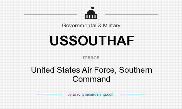 What does USSOUTHAF mean? It stands for United States Air Force, Southern Command