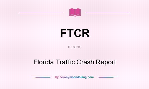 FTCR - Florida Traffic Crash Report in Undefined by