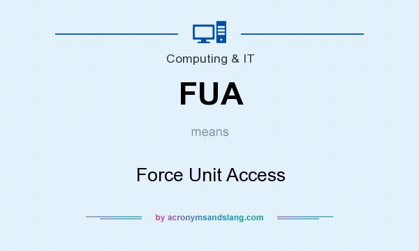 What does FUA mean? It stands for Force Unit Access
