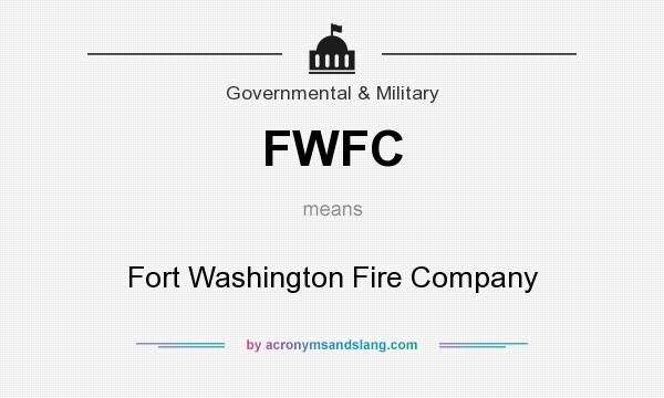 What does FWFC mean? It stands for Fort Washington Fire Company