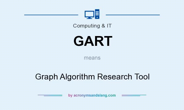What does GART mean? It stands for Graph Algorithm Research Tool