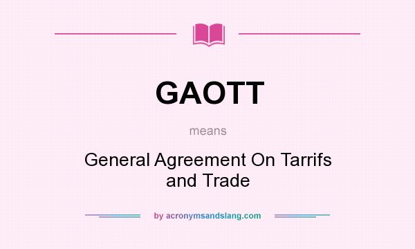 What Does Gaott Mean Definition Of Gaott Gaott Stands For
