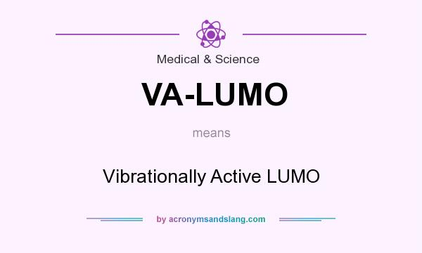 What does VA-LUMO mean? It stands for Vibrationally Active LUMO