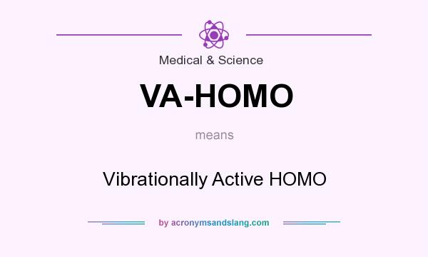 What does VA-HOMO mean? It stands for Vibrationally Active HOMO
