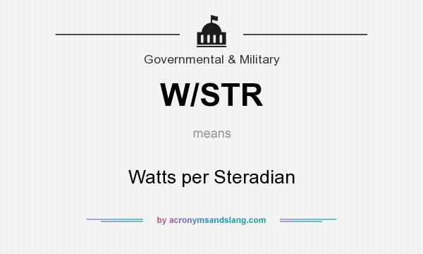 What does W/STR mean? It stands for Watts per Steradian