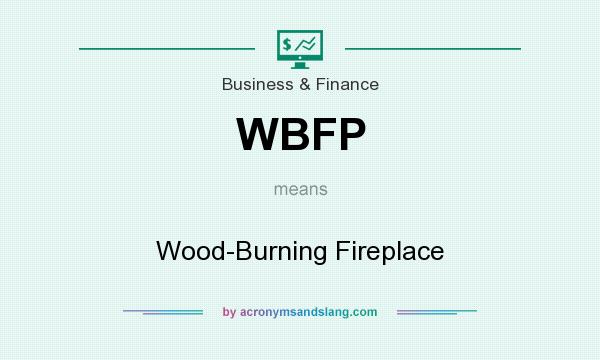 What does WBFP mean? It stands for Wood-Burning Fireplace