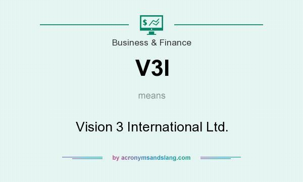 What does V3I mean? It stands for Vision 3 International Ltd.