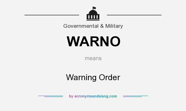 What does WARNO mean? It stands for Warning Order
